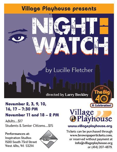 Flyer for Night Watch, November 2 - 18, 2018