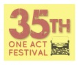 35th One Act Fest