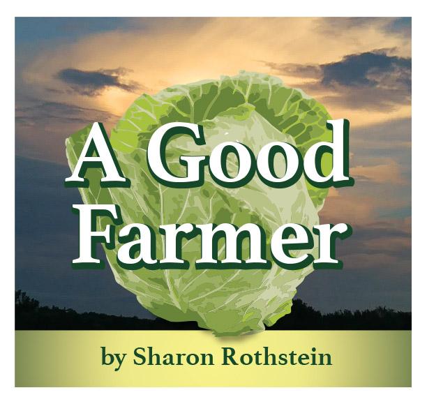 A Good Farmer
